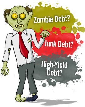 zombie debt junk debt high yield debt